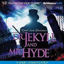Robert Louis Stevenson's Dr. Jekyll and Mr. Hyde (Dramatized)