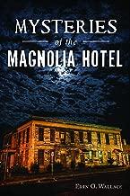 Mysteries of the Magnolia Hotel (Landmarks)