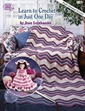 Learn to Crochet in Just One Day: Right-Handed Version (Book 1146)