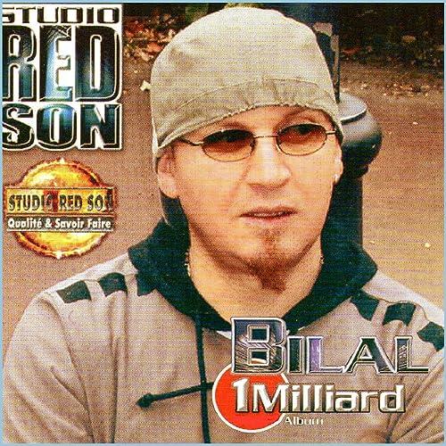 MILLIARD TÉLÉCHARGER BILAL GRATUITEMENT 1 MP3