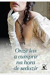 Onze leis a cumprir na hora de seduzir (Os Números do Amor Livro 3) eBook Kindle