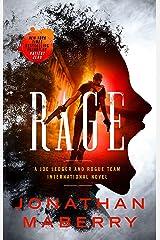 Rage: A Joe Ledger and Rogue Team International Novel (Rogue Team International Series Book 1) Kindle Edition