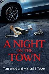 A Night on the Town Kindle Edition