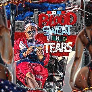 Blood, Sweat, N' Tears [Explicit]