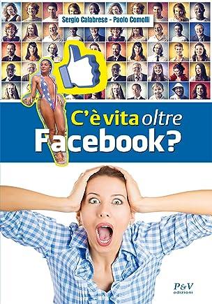 Cè vita oltre Facebook?
