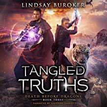 Tangled Truths: An Urban Fantasy Dragon Series: Death Before Dragons, Book Three