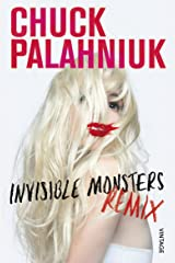 Invisible Monsters Remix Kindle Edition