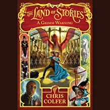 A Grimm Warning: The Land of Stories, Book 3