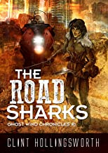 The Road Sharks (The Ghost Wind Chronicles Book 1)