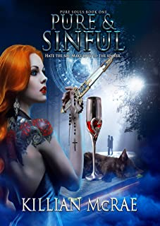 Pure & Sinful (Pure Souls Book 1) (English Edition)