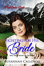 Fighting for His Bride (Mail Order Brides of Colorado)