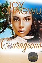 Courageous - A Christian Suspense (Pete Zendel Book 5)