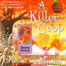 A Killer Crop: An Orchard Mystery