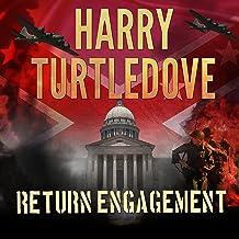 Return Engagement: Settling Accounts, Book 1