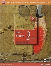 Scaricare Libri Arte di vedere. Ediz. rossa. Per le Scuole superiori. Con e-book. Con espansione online: 3 PDF