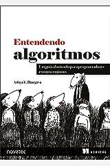 Entendendo Algoritmos: Um guia ilustrado para programadores e outros curiosos (Portuguese Edition) Kindle Edition
