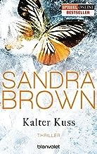 Kalter Kuss: Thriller (German Edition)