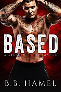 Based: A Stepbrother Romance (Extreme Sports Alphas)