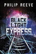 Black Light Express (Railhead Book 2)
