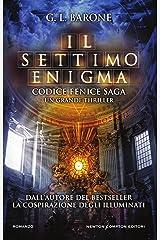Il settimo enigma (Codice Fenice Saga Vol. 2) Formato Kindle