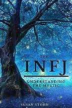 The INFJ: Understanding The Mystic