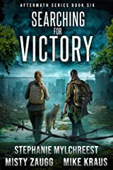 Searching for Victory: Aftermath Book 6: (A Thrilling Post-Apocalyptic Survival Series) Kindle Edition