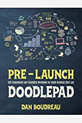 PRE-LAUNCH DOODLEPAD: Self-Assessment and Feasibility Workbook for Small Business Start-ups Kindle Edition