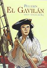 El Gavilán 8. Corsario Del Rey (DEL OESTE)