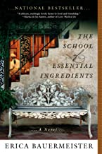 The School of Essential Ingredients (A School of Essential Ingredients Novel)