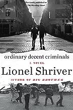 Ordinary Decent Criminals: A Novel (P.S. (Paperback))