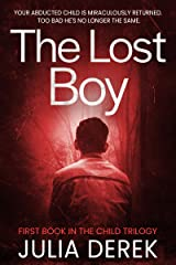 The Lost Boy (The Child Trilogy Book 1) Kindle Edition