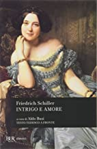 Permalink to Intrigo e amore. Un dramma in cinque atti di nobiltà e borghesia. Testo inglese a fronte PDF
