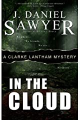 In The Cloud (The Clarke Lantham Mysteries Book 6) Kindle Edition