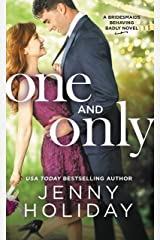 One and Only (Bridesmaids Behaving Badly Book 1) Kindle Edition