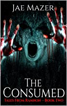 The Consumed (Tales From Ramnon Book 2)