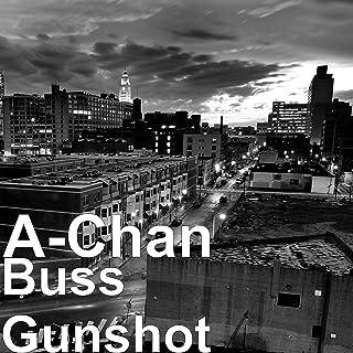 Buss Gunshot
