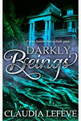 Darkly Beings Kindle Edition