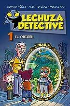 Lechuza Detective 1: El origen (LITERATURA INFANTIL (6-11 a