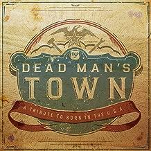 Dead man's town a tribute to born in the u.s.a