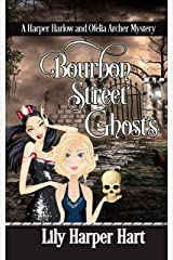 Bourbon Street Ghosts: A Harper Harlow and Ofelia Archer Mystery (English Edition) Format Kindle