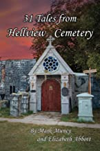 31 Tales From Helview Cemetery 2nd Edition