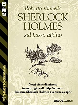 Sherlock Holmes sul passo alpino (Sherlockiana)