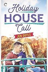 Holiday House Call Kindle Edition