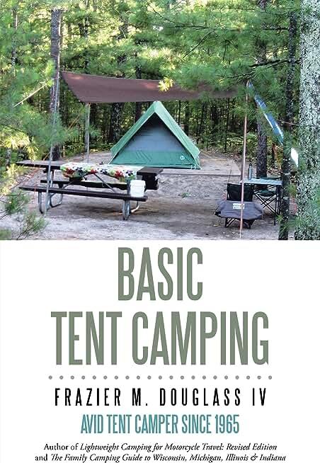 Basic Tent Camping (English Edition)