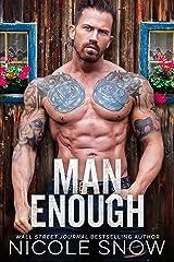 Man Enough: A Single Dad Romance Kindle Edition