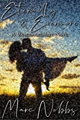 Eternally & Evermore: A Westmouthshire Novel Kindle Edition