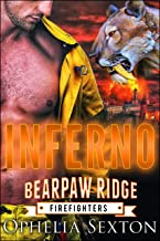 Inferno (Bearpaw Ridge Firefighters Book 10)