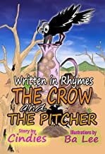 Children's Books: The Crow and the Pitcher (Illustrated Picture Book for ages 4-8, Written in Rhymes) With Math Quizzes.