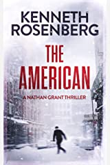The American (A Nathan Grant Thriller Book 1) Kindle Edition