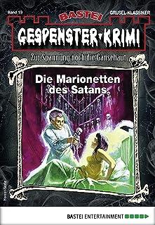 Gespenster-Krimi 13 - Horror-Serie: Die Marionetten des Satans